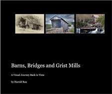 Barns, Bridges and Grist Mills book cover image